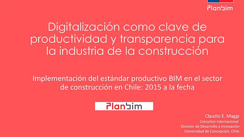 Claudio Maggi - Digitalización aumento productividad en la construcción