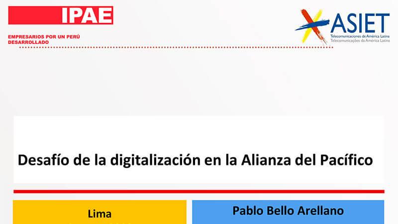 Pablo Bello - Desafío de la digitalización en la Alianza Pacífico