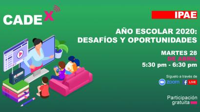 """NOTA DE PRENSA – #CADEx desarrollará el tema """"año escolar 2020: desafíos y oportunidades"""""""