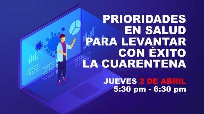 NOTA DE PRENSA – IPAE Asociación Empresarial presenta CADEX: Prioridades en salud para levantar con éxito la cuarentena