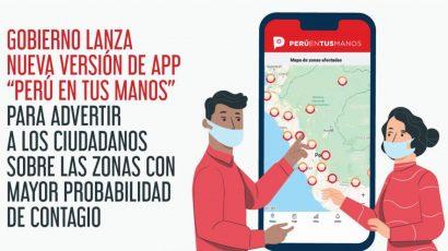 """NOTICIA: Gobierno lanza nueva versión de app """"Perú en tus manos"""" para advertir zonas de contagio"""