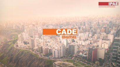 NOTA DE PRENSA – #CADEdigital: El futuro demanda que las organizaciones implementen un plan de transformación digital