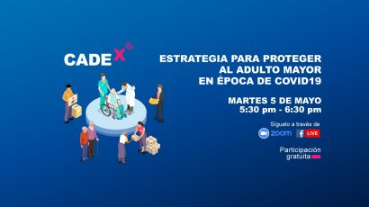 NOTA DE PRENSA: #CADEx abordará la estrategia para proteger al adulto mayor en época de COVID-19