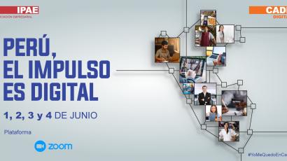 NOTA DE PRENSA – #CADEdigital marcará la ruta para avanzar en la transformación digital del Perú con cuatro importantes entregables