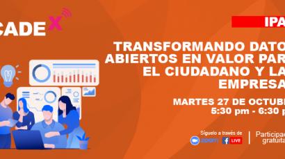 """NOTA DE PRENSA – CADEx: Este martes se presentará """"Transformando datos abiertos en valor para el ciudadano y las empresas"""""""