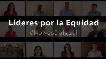 NOTA DE PRENSA – #LíderesPorLaEquidad: Más de 80 líderes firman pacto por la equidad de género y se comprometen a reducir la brecha dentro de sus organizaciones