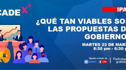 """NOTA DE PRENSA – CADEx: Este martes se presenta """"¿Qué tan viables son las propuestas de gobierno?"""""""