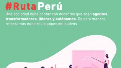 #RUTAPERÚ: EL CAMINO HACIA UNA EDUCACIÓN VERDADERAMENTE ENFOCADA EN LOS ESTUDIANTES, DOCENTES Y LAS ESCUELAS