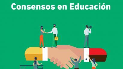 CONSENSOS PARA UNA EDUCACIÓN DE CALIDAD EN EL BICENTENARIO
