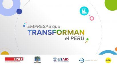 NOTA DE PRENSA – #Empresasquetransforman: aprendizaje global para generar valor y resolver los problemas del país